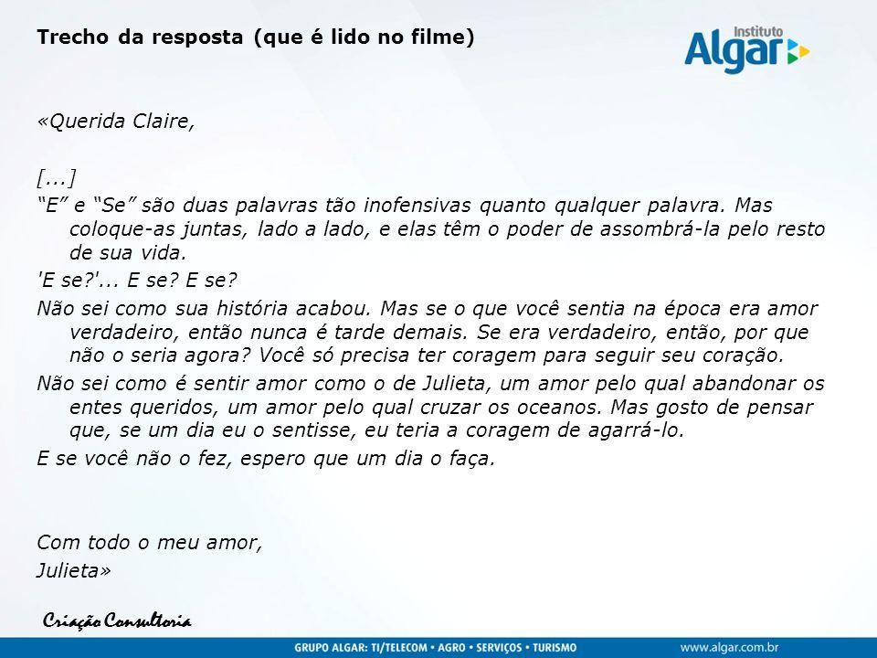 Trecho da resposta (que é lido no filme) «Querida Claire, [